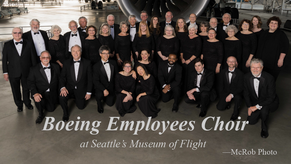 We work for The Boeing Company, We sing for our friends!